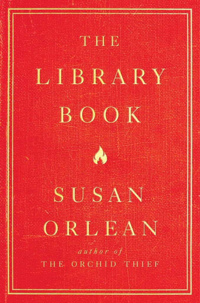 The Library Book by Susan Orlean, out Oct. 16
