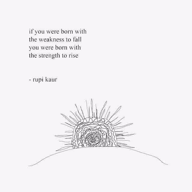 Rupi Kaur Inspiring Quotes Popsugar Smart Living