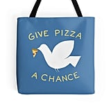 Give Pizza a Chance Tote Bag