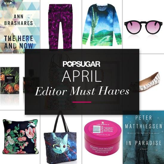 POPSUGAR Shout Out: April Must Haves!