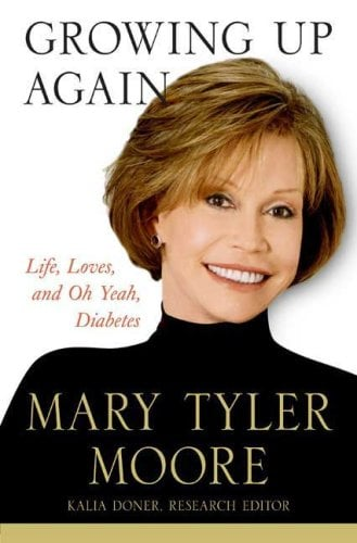 Growing Up Again by Mary Tyler Moore ($17)