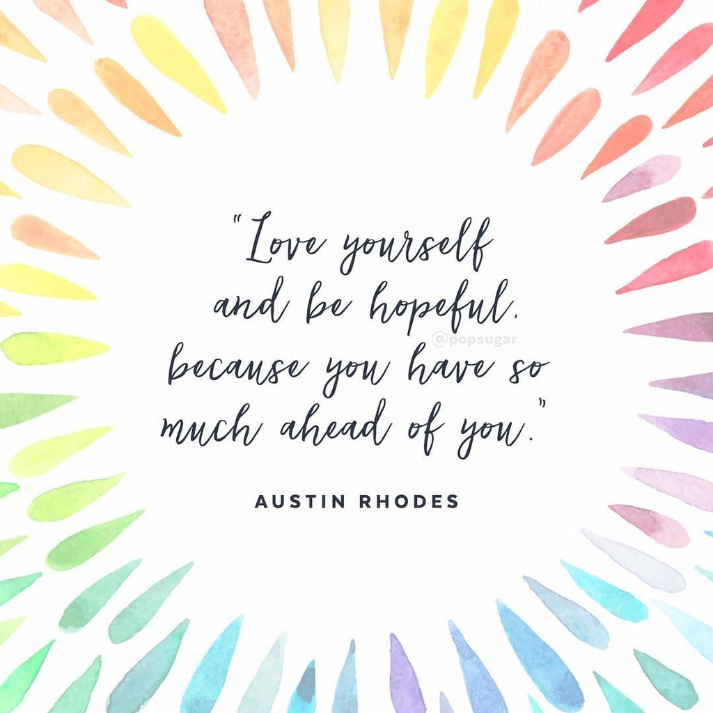 Quotes About Self Love Quotes About Selflove  Popsugar Smart Living