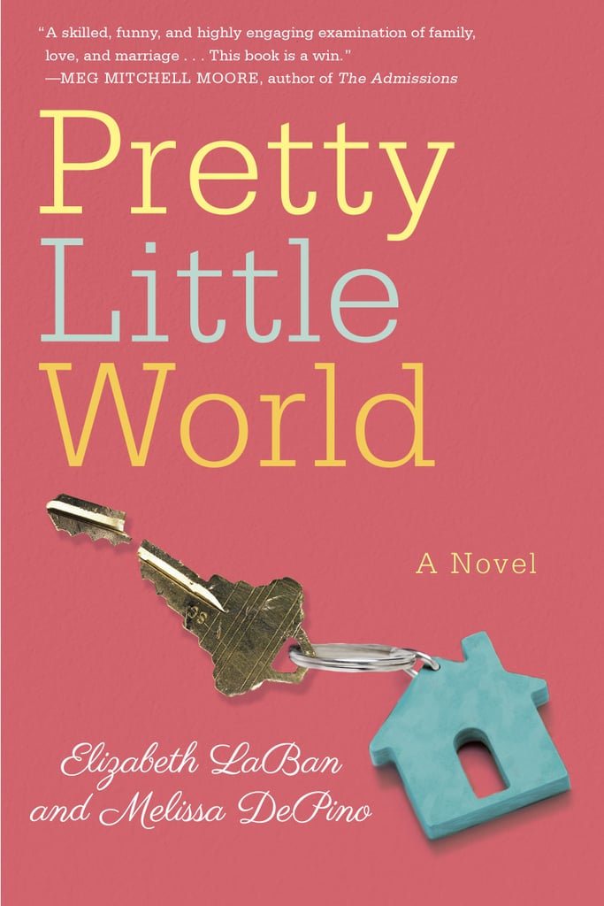 Pretty Little World by Melissa DePino and Elizabeth LaBan