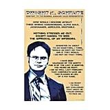 Dwight K. Schrute Poster ($37)