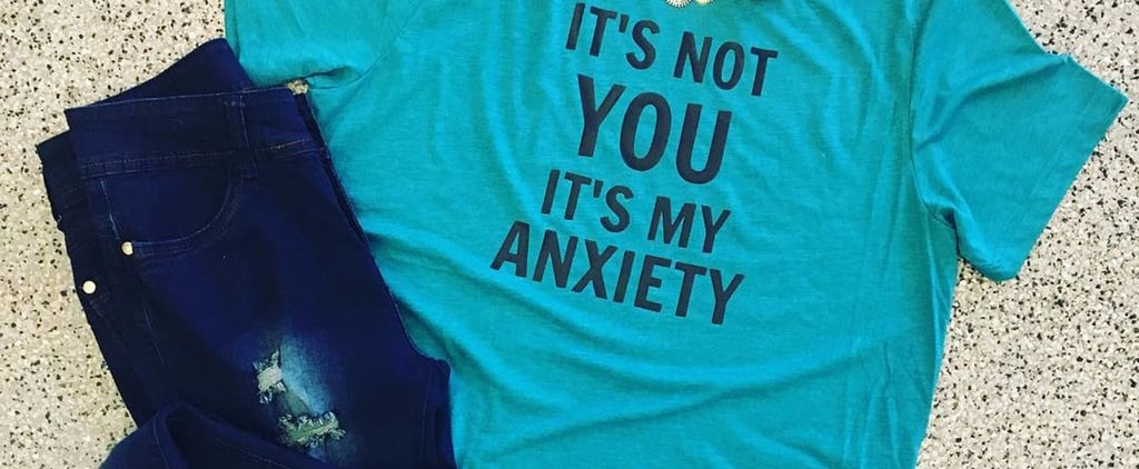 27 Quotes That People Struggling With Anxiety Will Understand