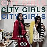"""F**k On U"" by City Girls"