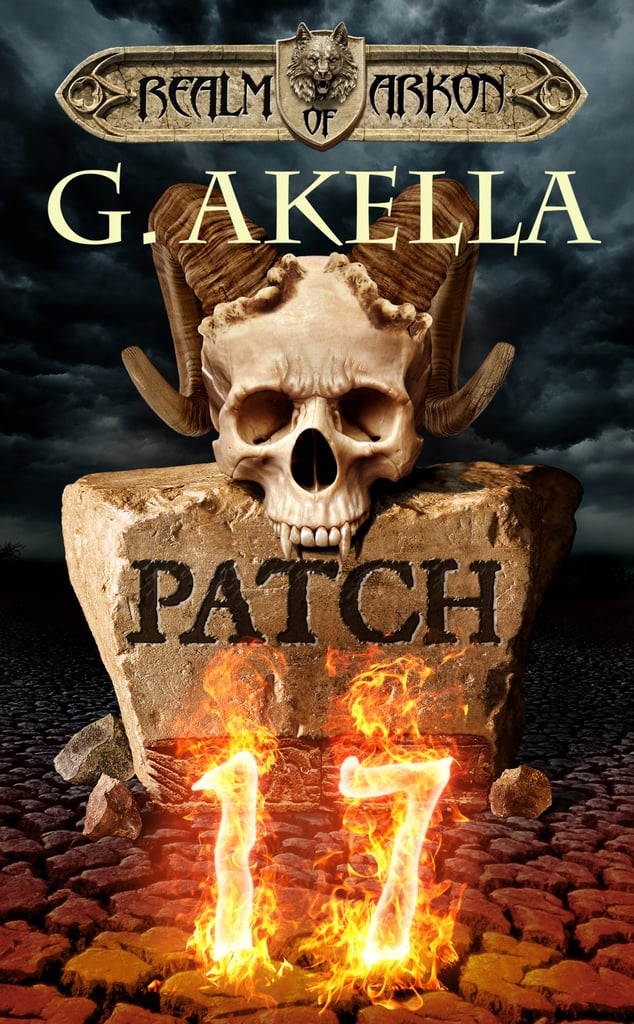Patch 17 (Realm of Arkon, Book 1)