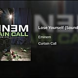 """Lose Yourself"" by Eminem"