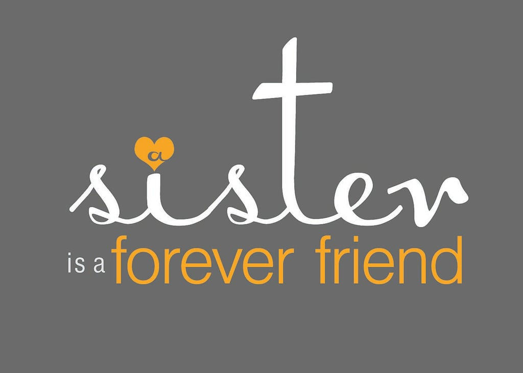 A sister is a forever friend ($3)