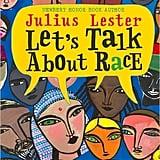 Ages 4-6: Let's Talk About Race