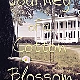 Journey of a Cotton Blossom by J.C. Villegas