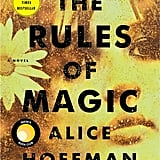 Oct. 2017 —The Rules of Magic by Alice Hoffman