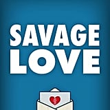 The Savage Love iPhone App