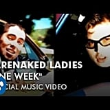 """One Week"" by Barenaked Ladies"