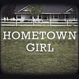 """Hometown Girl"" by Josh Turner"