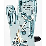 """B*tches Get Stuff Done"" Oven Mitt"