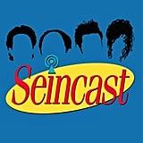 Seincast