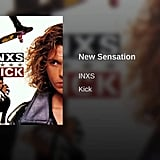 """New Sensation"" by Inxs"