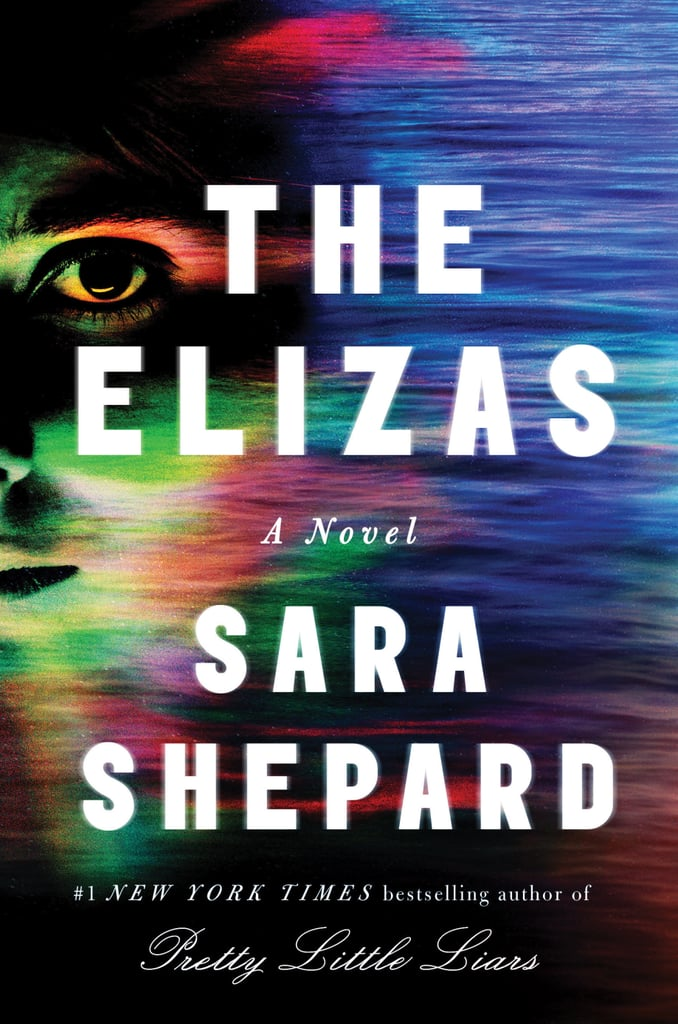 The Elizas by Sara Shepard, Out April 17