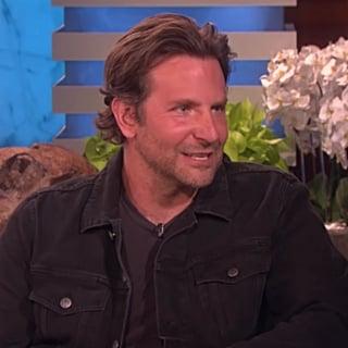 Bradley Cooper's Quotes About Fatherhood on Ellen April 2019