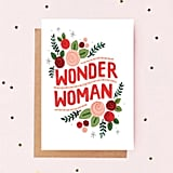 Wonder Woman Floral Mother's Day Card
