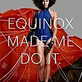 Equinox Ad Campaign 2015