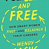 Fearless and Free by Wendy Sachs (Feb. 7)