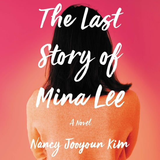 The Last Story of Mina Lee by Nancy Jooyoun Kim Book Review