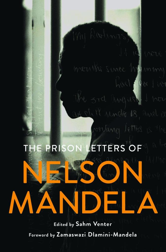 The Prison Letters of Nelson Mandela, Edited by Sahm Venter