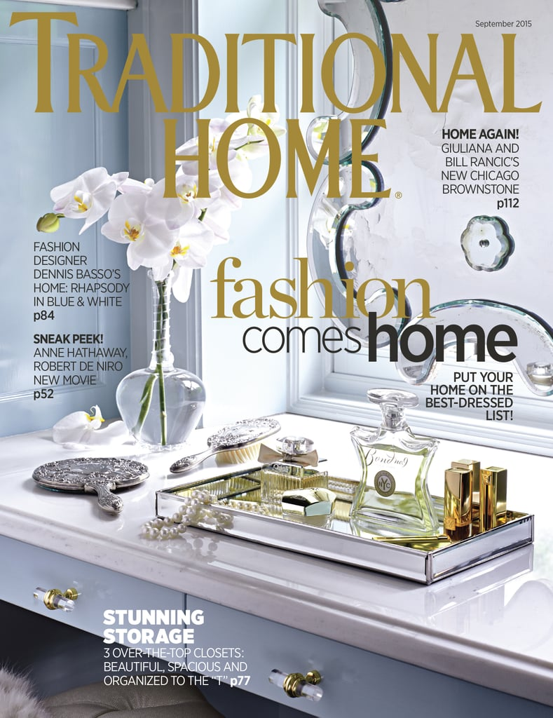 The full tour of Bill and Giuliana's Chicago home can be found in the September 2015 issue of Traditional Home.