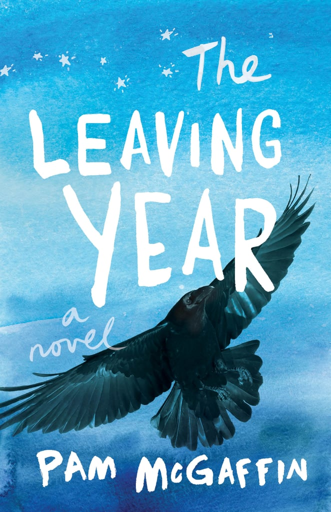 The Leaving Year by Pam McGaffin (Out Aug. 14)