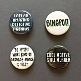Brooklyn Nine-Nine Quotes Pinback Buttons