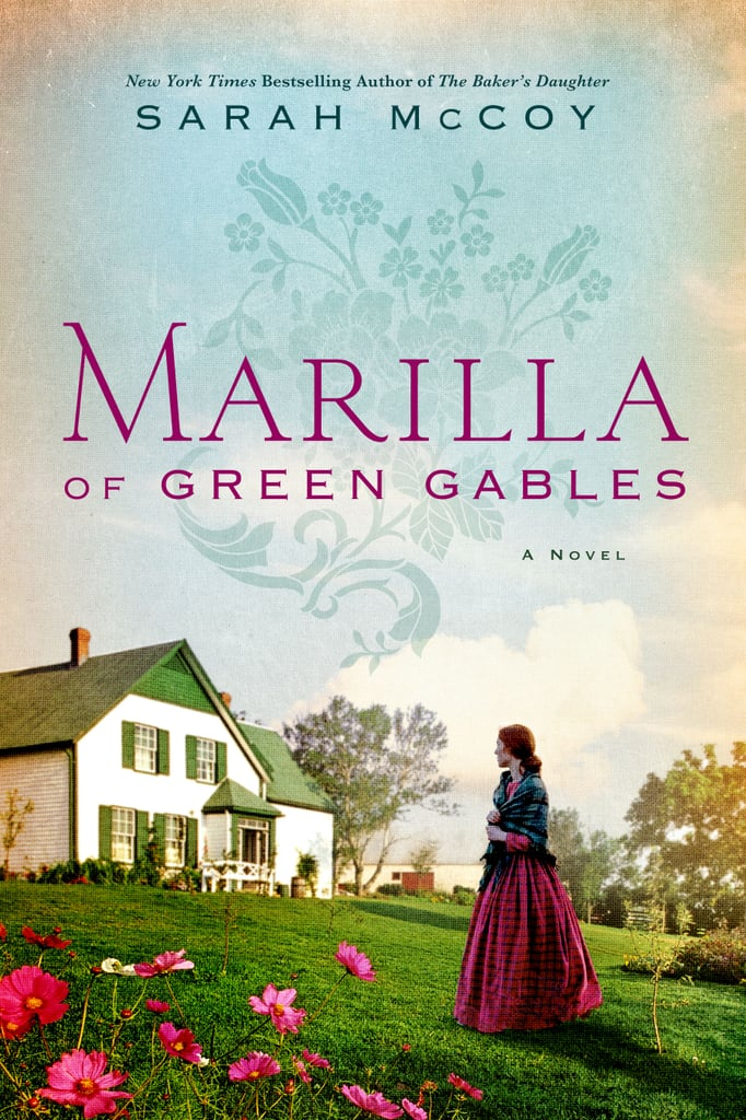 Marilla of Green Gables by Sarah McCoy, out Oct. 23