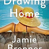 Drawing Home by Jamie Brenner