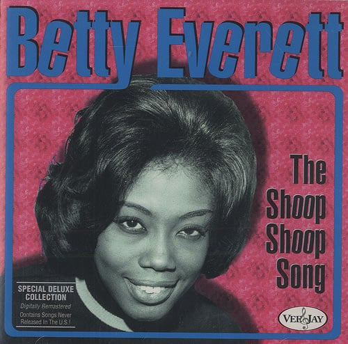 Quot The Shoop Shoop Song It S In His Kiss Quot By Betty Everett