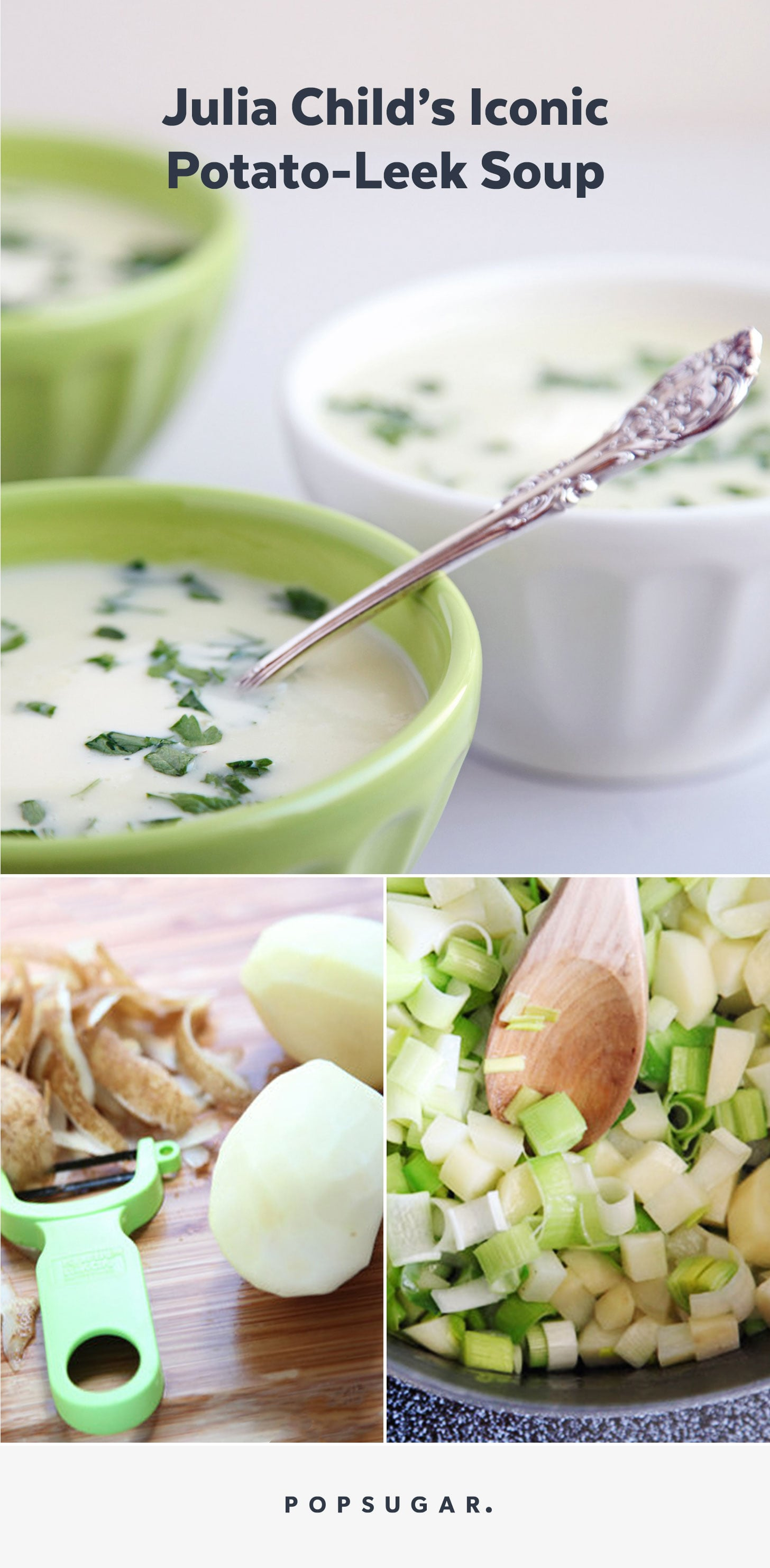 Make Julia Child's Iconic Potato-Leek Soup Tonight!