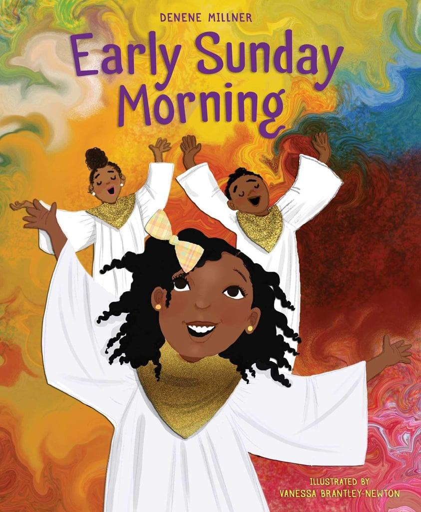 Early Sunday Morning by Denene Millner, Illustrated by Vanessa Brantley-Newton