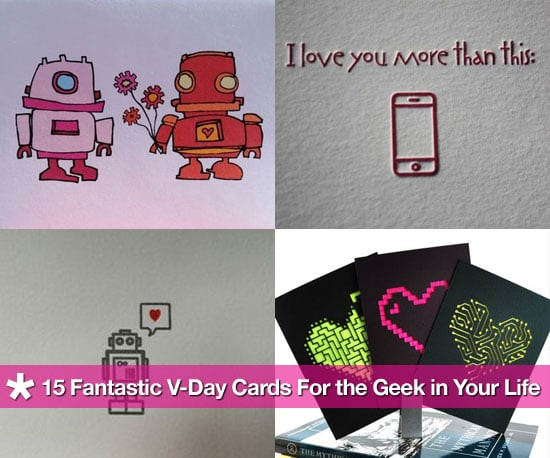 15 Geeky Valentines Day Cards  POPSUGAR Tech