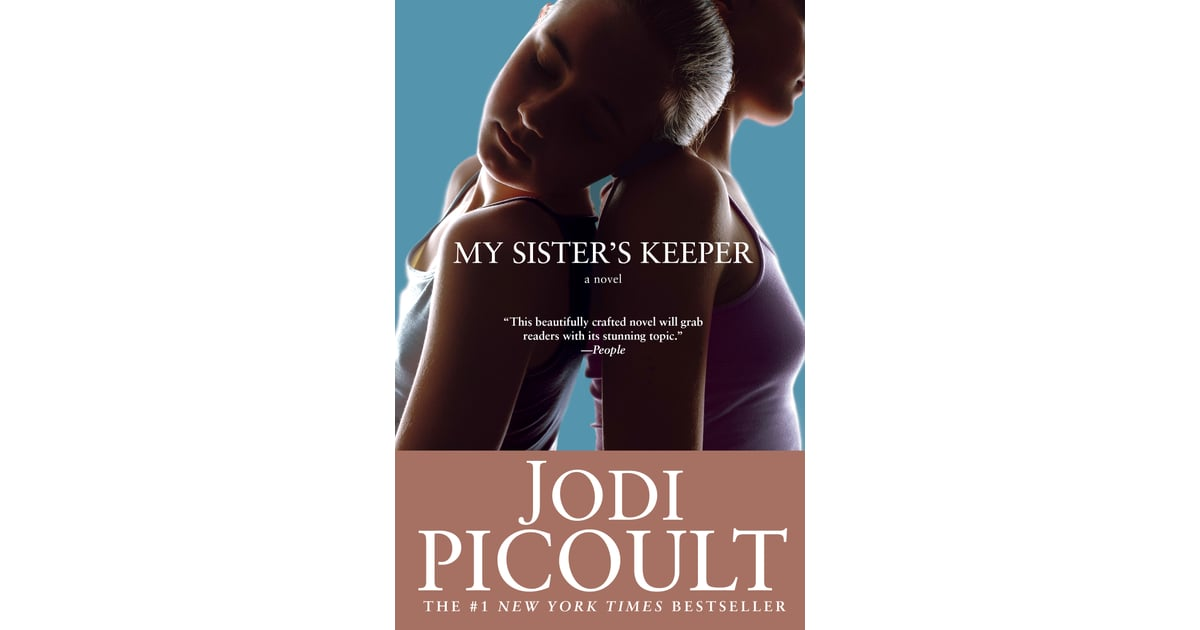 my sisters keeper essay example The book my sister's keeper acutely portrays the effects of modern biomedical technologies on people the most demonstrative example is, of course, ann, which lives in constant fear of doctors and hospitals.