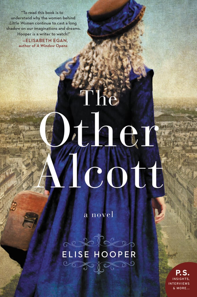 The Other Alcott by Elise Hooper, Out Sept. 5