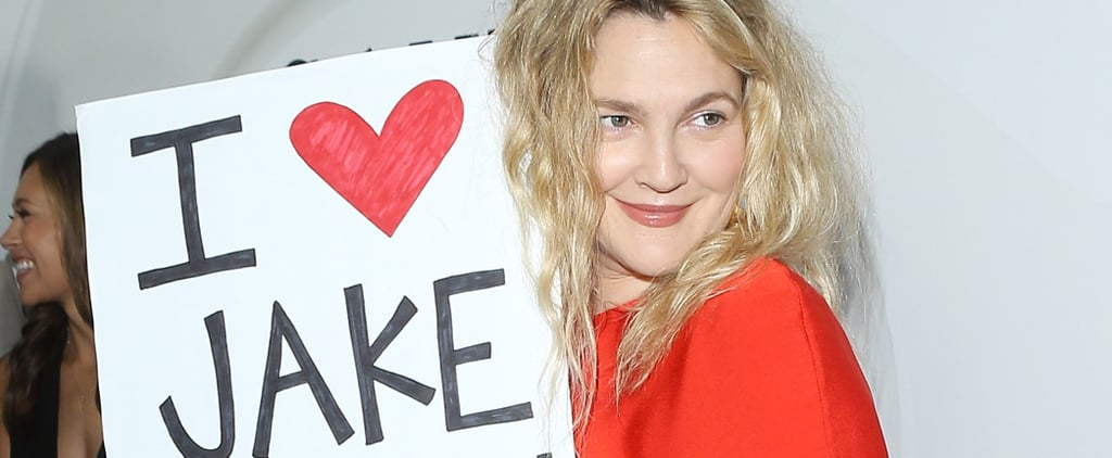 Why Did Drew Barrymore Hold an I Love Jake Gyllenhaal Sign?