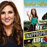"Comedienne and Author Heather McDonald Gives Valentine's Day Advice From blue balls to babies, Chelsea Lately writer and comedienne Heather McDonald followed up her book You'll Never Blue Ball in This Town Again — about losing her virginity at 27 — with My Inappropriate Life. Her latest memoir is a hilarious look at her ""grown-up"" life with a husband and three kids, which includes a lot of Real Housewives references, Chardonnay, and stories about balancing family life with her career. We chatted with Heather about Valentine's Day, and she gave some helpful advice on the holiday along with sharing a V-Day horror story. She also answered some burning reader questions from our Group Therapy community group. Get her dating words of wisdom now!"