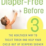 Diaper-Free Before 3