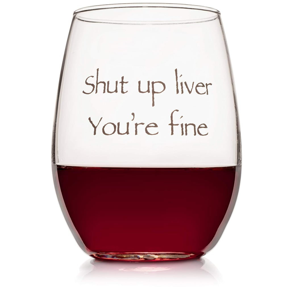 Funny Stemless Wine Glass