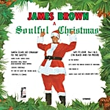 A Soulful Christmas by James Brown