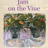 Jam on the Vine
