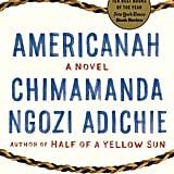 Americanah by Chimanda Ngozi Adichie