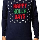 """Happy Holla Days"" Crewneck Sweater"