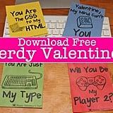 Nerdy Valentine's Printables