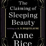 The Claiming of Sleeping Beauty by Anne Rice, writing as A.N. Roquelaure